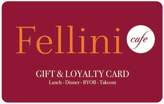Fellini Cafe Gift Card